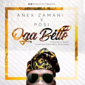 MUSIC: POSI – OGA BELLO (mxd. by Anex Zamani)
